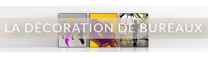 Décoration bureau sur mesure - Tableau décoratif & deco entreprise